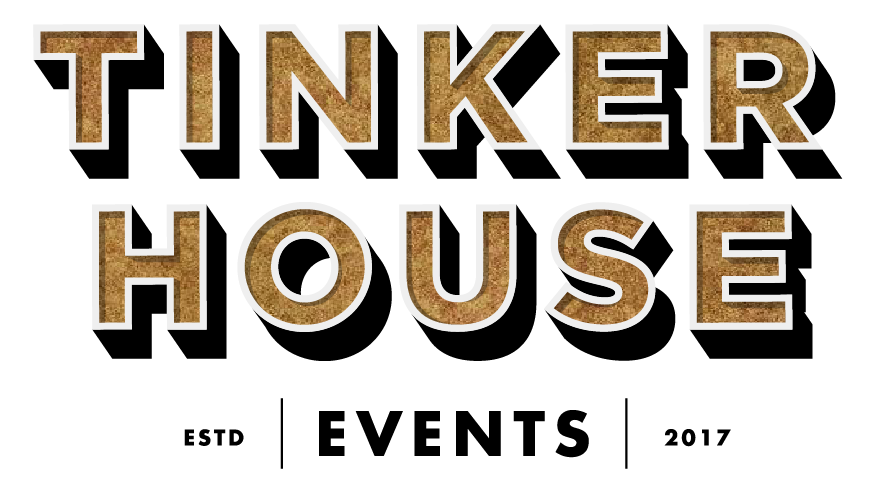 The Tinker House Events